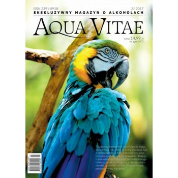 AQUA VITAE Ekskluzywny Magazyn o Alkoholach 3/2017